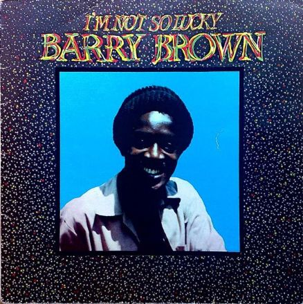 Barry Brown - I'm Not So Lucky (Black Roots / Deep Roots) LP